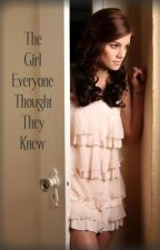 The Girl Everyone Thought They Knew by alhedman