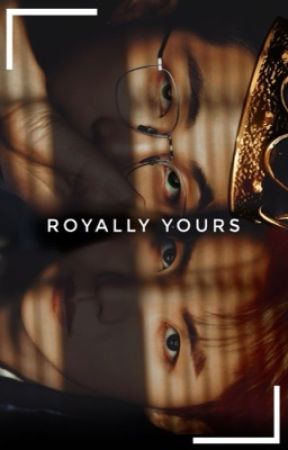 Royally Yours ✓ by 216wook