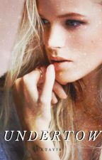 undertow | bellamy blake (book one) by ket718