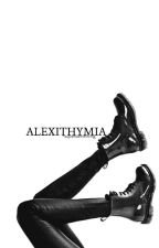 Alexithymia by -supersomething