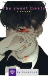 The sweet meets a Psycho(Yoonmin) *Completed* cover