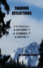 Sharing Afflictions by CFarley982