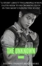 The Unknown [Minho x Reader] + gifs ✓ by HeloiseDBrightmore