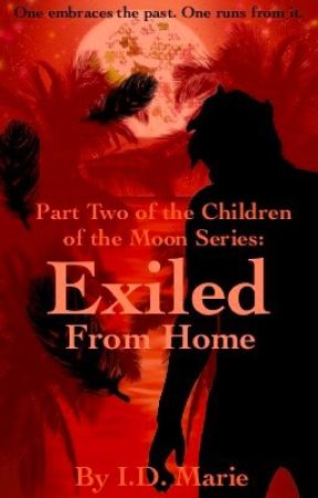 Exiled from Home (Book 2) by isabeldunning