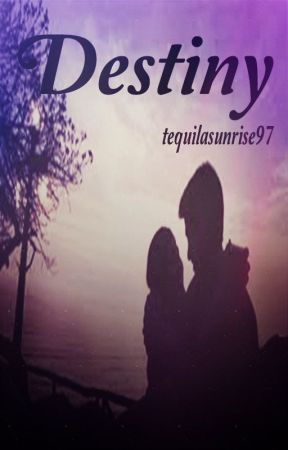 Destiny by tequilasunrise97