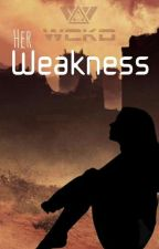 Her Weakness {Newt x reader} by Sirius_Pads