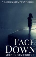 Face Down ✓ | Patrick Stump by MrBendezedrine