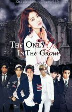 The Only Girl In The Group (On Going) by JayN_B