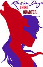 Kasia Alexa Days: Third Quarter by MELodramatic13