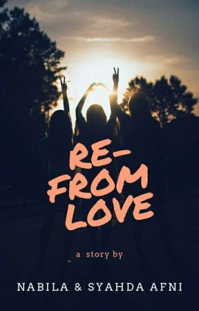 RE-FROM LOVE by Syahdaafni