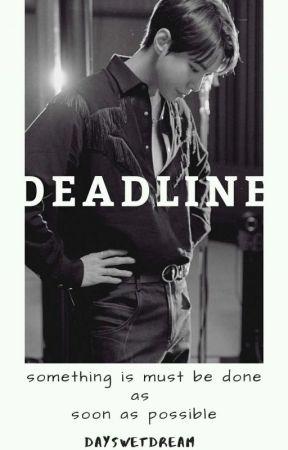 Deadline by daysweetdream