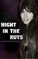 Night in the Ruts by Aerosmith_intheruts