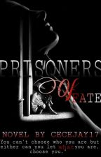 Prisoners Of Fate by CeceJay17