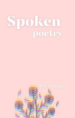 Spoken Poetry by Rotizander