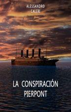 La Conspiración Pierpont by AlessandroCaleri