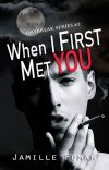 When I First Met You (Daybreak Series 2) cover