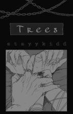 Trees [under edit] by stayykidd