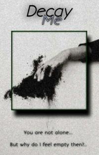 Decay Me [Tomura Shigaraki x reader] cover
