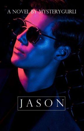 JASON (coming not so soon) by mysterygurli