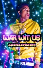 War Wit Us   NBA Youngboy by ai_bentayga