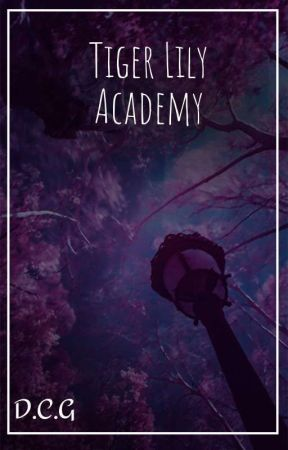 Tiger Lily Academy  by _Shadow_Star_