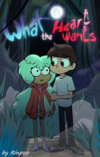 What the Heart Wants. by Rinpoo