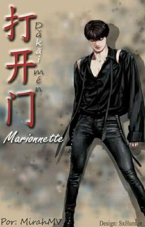 打开门 - Marionnette by MirahMV