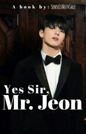 Yes Sir, Mr. Jeon (BTS Jungkook) by SenseIsNot4Sale
