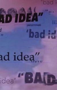 Bad Idea (Camila/you) cover