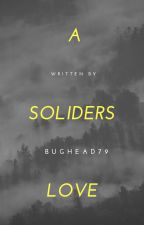 "A solders love "" bug head "" by Bughead79"