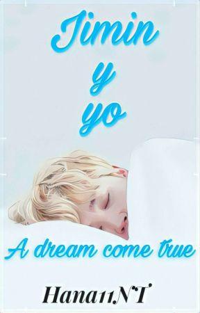 Jimin y yo: A dream come true by Hana11NT