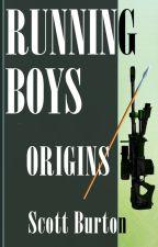 Running Boys, Book One: Origins by authorburton