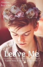 Leave Me    Newtmas [BxB] par Orio0nn