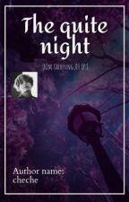 The quiet night (kim taehyung)FF  by paxdaa