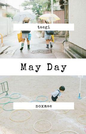 may day -taegi- by noxmae