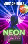 Neon Girl   Wattys Winner cover