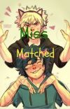 Miss matched cover