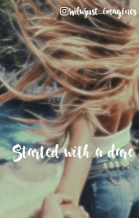started with a dare (C.B)  by wdwjust_imagines