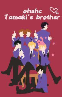 Tamaki's brother ♡ఌ  (OHSHC x Male Oc ) Editing cover