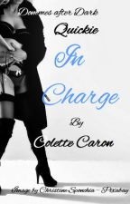 Dommes after Dark  - In Charge (In Progress) by ColetteC29