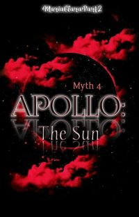 Myth 4- Apollo: The Sun And King of The Music (Completed)  cover
