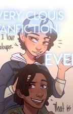 Every Clouis Fanfiction EVER  by mayasweetiie