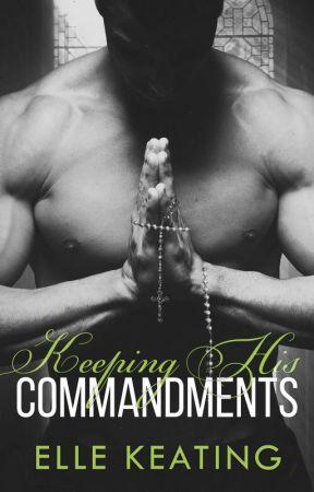 Keeping His Commandments by ElleKeating