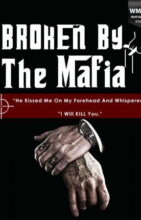 Broken by the Mafia by sydd_theebest_
