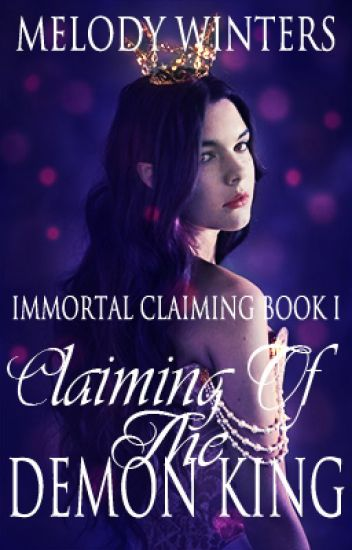 Claiming of the Demon King (ICS Book One)