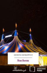"""Henryk Sienkiewicz - """"Sachem"""" by 100You"""
