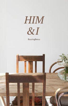 Him & I by BuzzingBee12