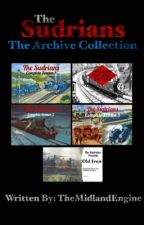 The Sudrians: The Archive Collection by TheMidlandEngine