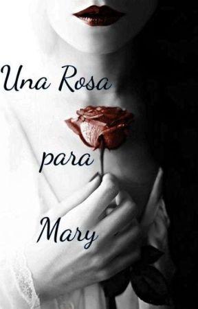 Una Rosa Para Mary by lupi_de_silvae