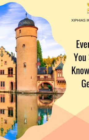Everything You Should Know About Germany Visa - XIPHIAS by xiphias321